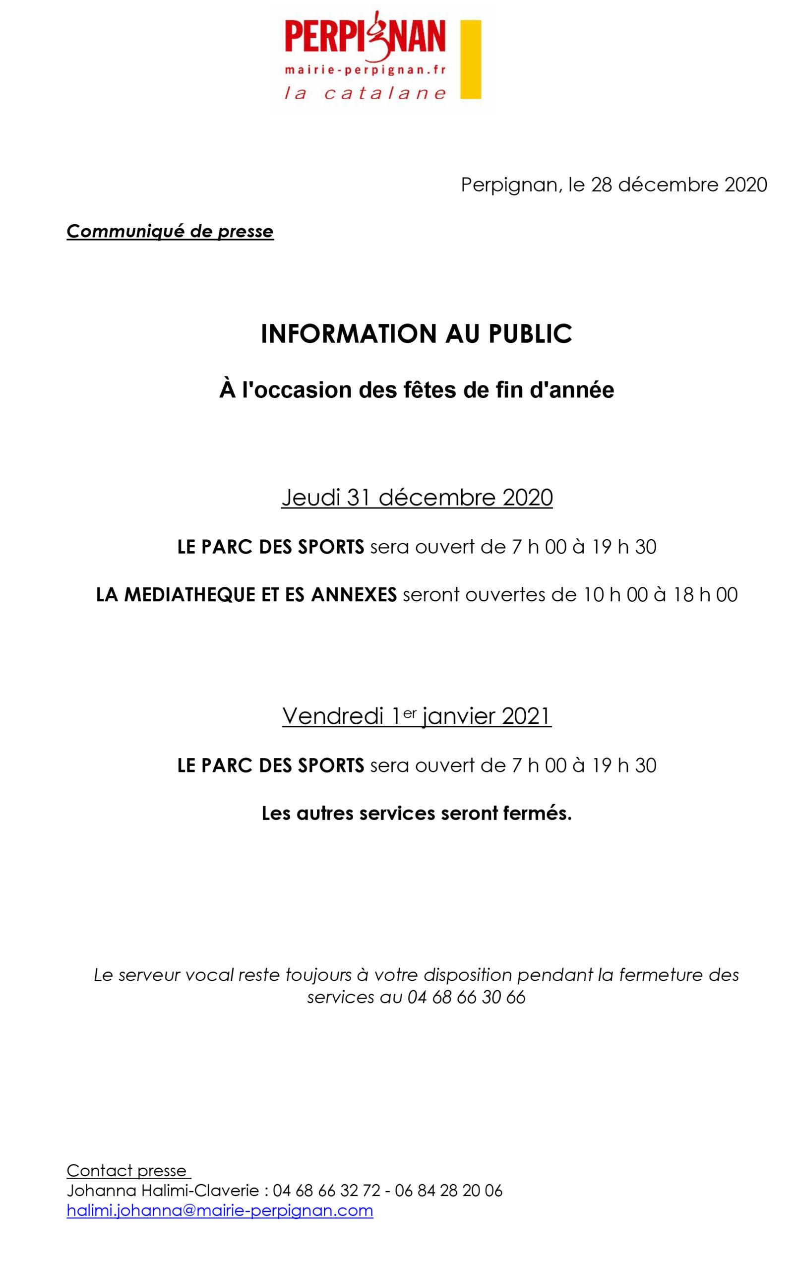 Information au public – Fermeture des services